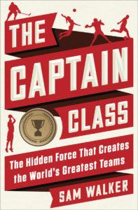 Sam Walker The Captain Class
